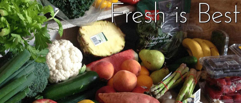 fresh is best